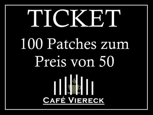 Ticket Aktion 100 Patches
